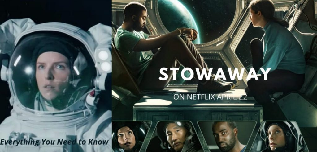 Stowaway 2021: Cast, Plot, Trailer, Release Date and Everything You Need to  Know - Filmy Hotspot